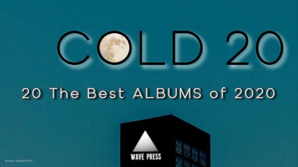 COLD 20 2020 - Albums - Wave Press