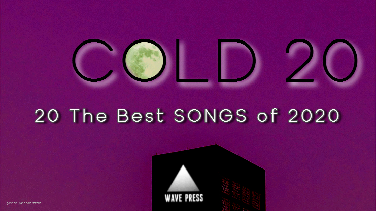 COLD 20 2020 - Songs - Wave Press