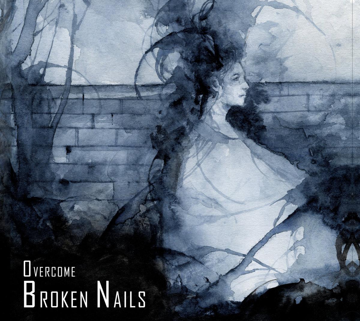 Broken Nails - Overcome (LP, 2021)