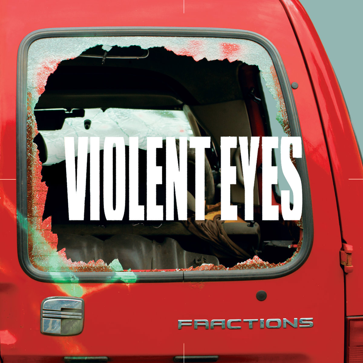 Fractions - Violent Eyes (LP, 2021)