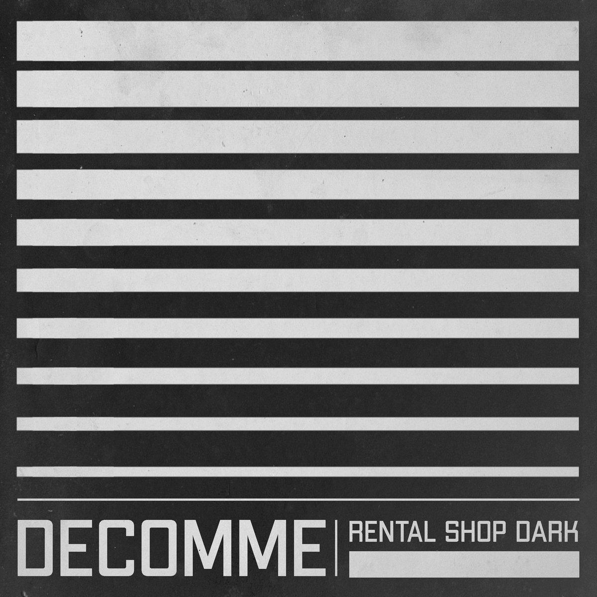 Decomme - Rental Shop Dark (EP, 2021)