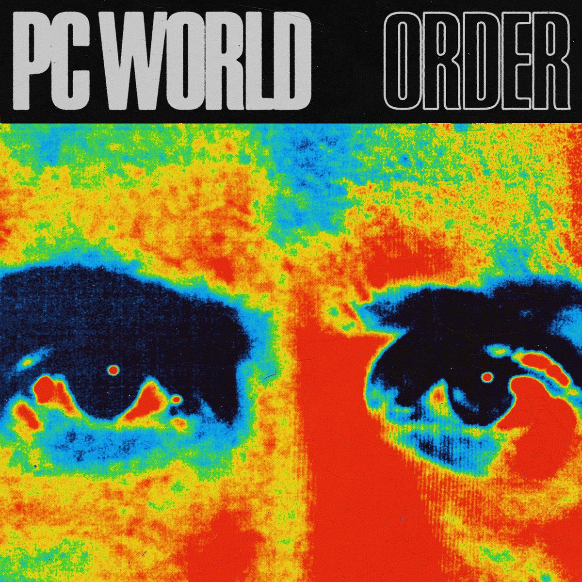 PC World - Order (EP, 2021)