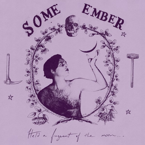 Some Ember - Held a Fragment of the Moon (EP, 2021)