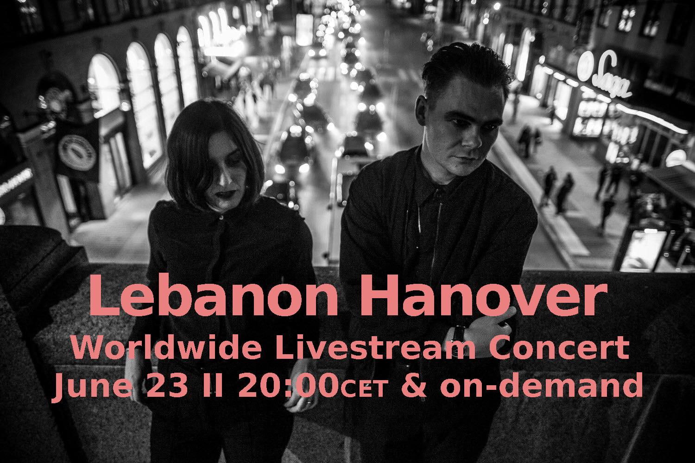 Lebanon Hanover Livestream Concert (23.06.2021)