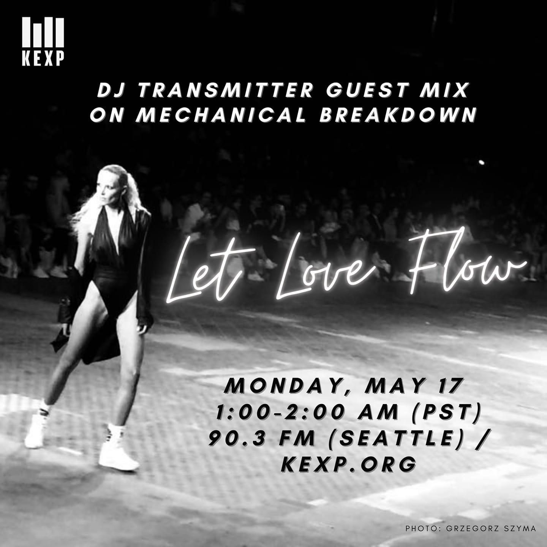 Mechanical Breakdown on KEXP - Let Love Flow mixtape