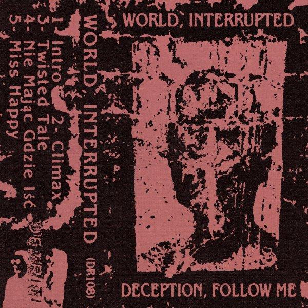World, Interrupted - Deception, Follow Me (EP, 2021)