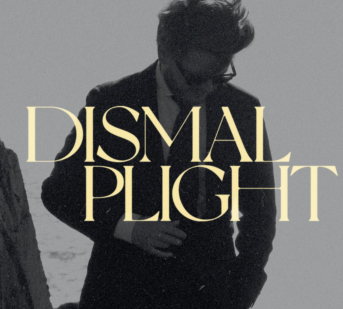 Dismal Plight - Dismal Plight (LP, 2021)
